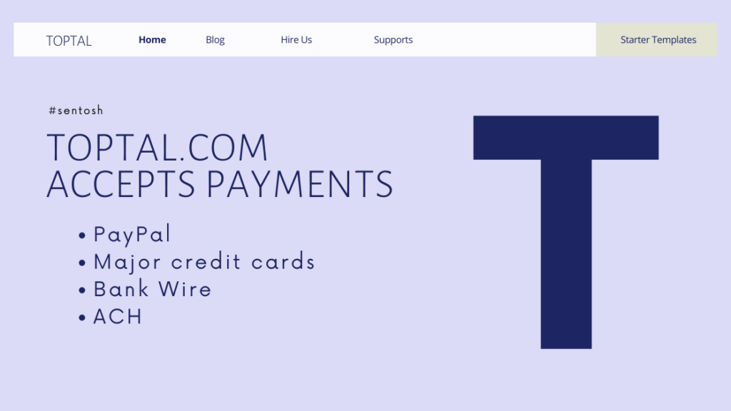 Toptal.com accepts payments through